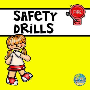 Classroom Safety Drills: Fire, Earthquake and Tornado.