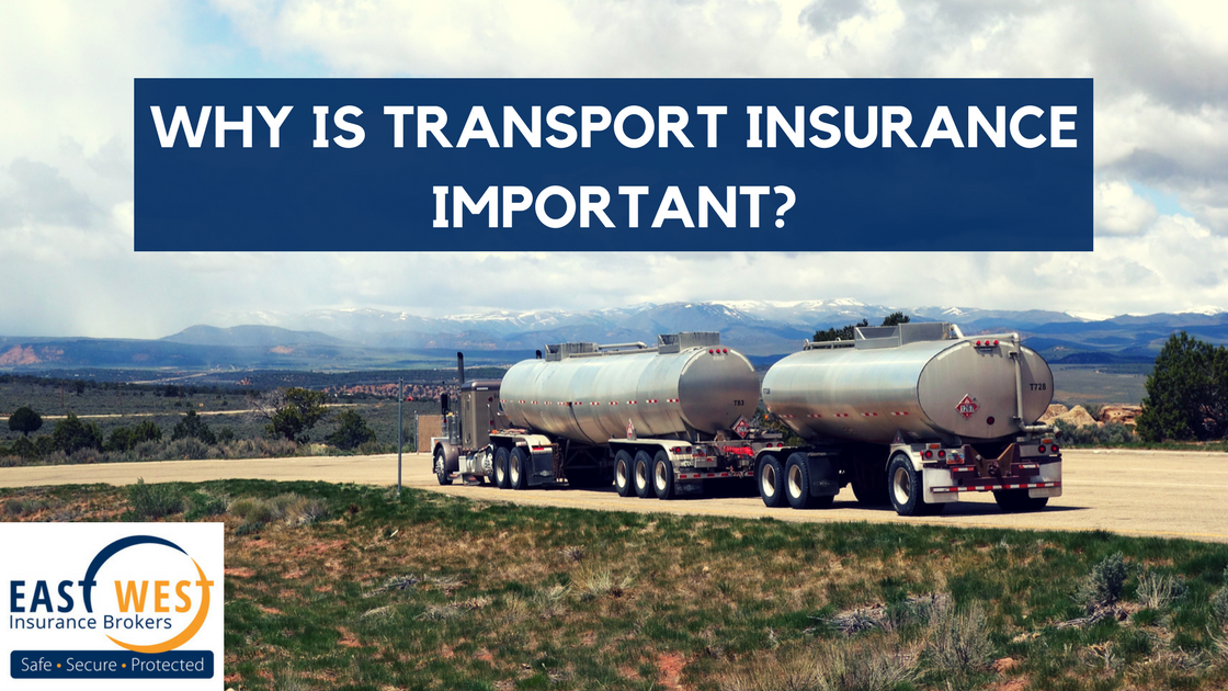 Why is transport insurance important?.