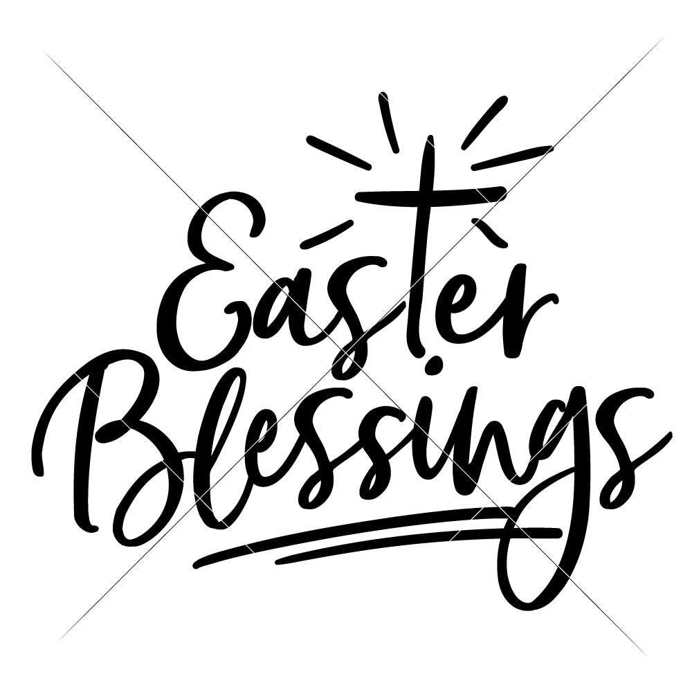 Easter Blessings svg png dxf eps.