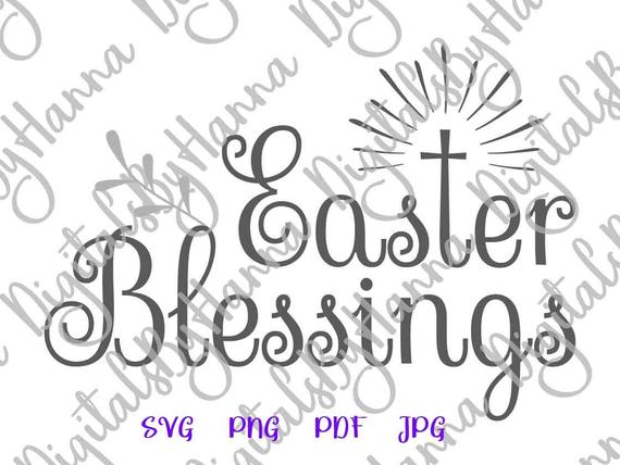 Happy Easter SVG Easter Blessings Christian Cross Clipart Word Sign  Silhouette.