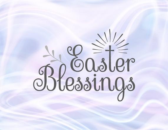 Easter SVG Blessings Christian Cross Clipart t.