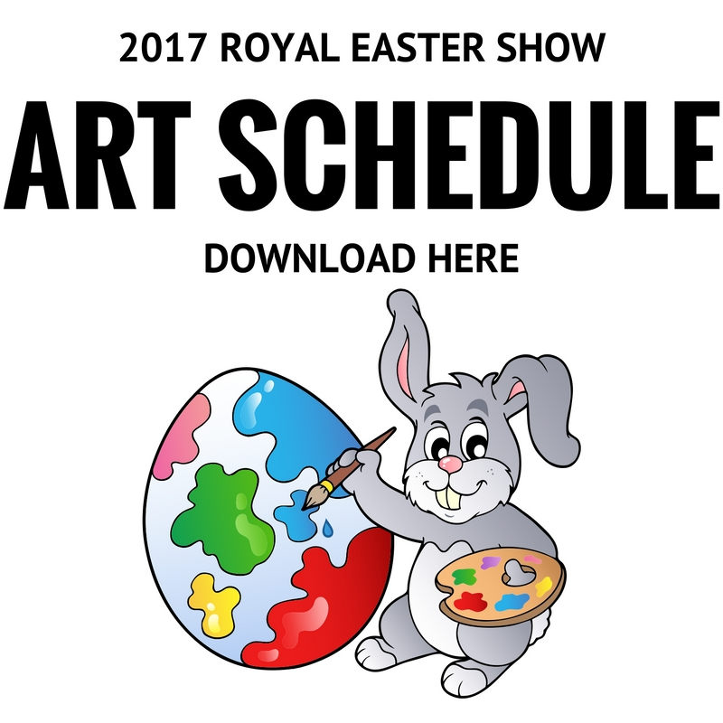 2017 Royal Easter Show Art Schedule.