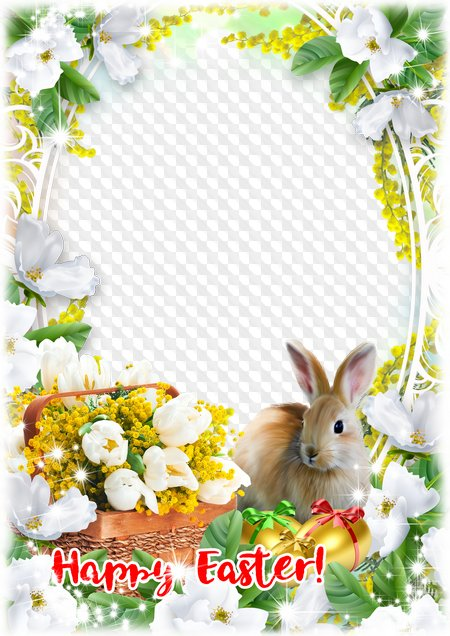 Easter frame Happy Easter!. Transparent PNG Frame, PSD Layered Photo.