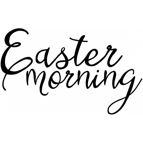 Easter Word Art Easter Morning graphic by Marisa Lerin.