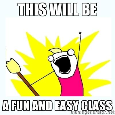 this will be a fun and easy class.