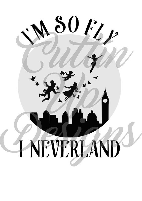 I'm so fly I Neverland SVG Cutting File for Cricut or Cameo Easy.