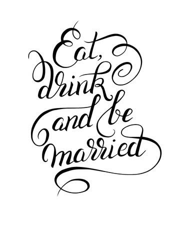 black and white handwritten lettering inscription Eat drink.