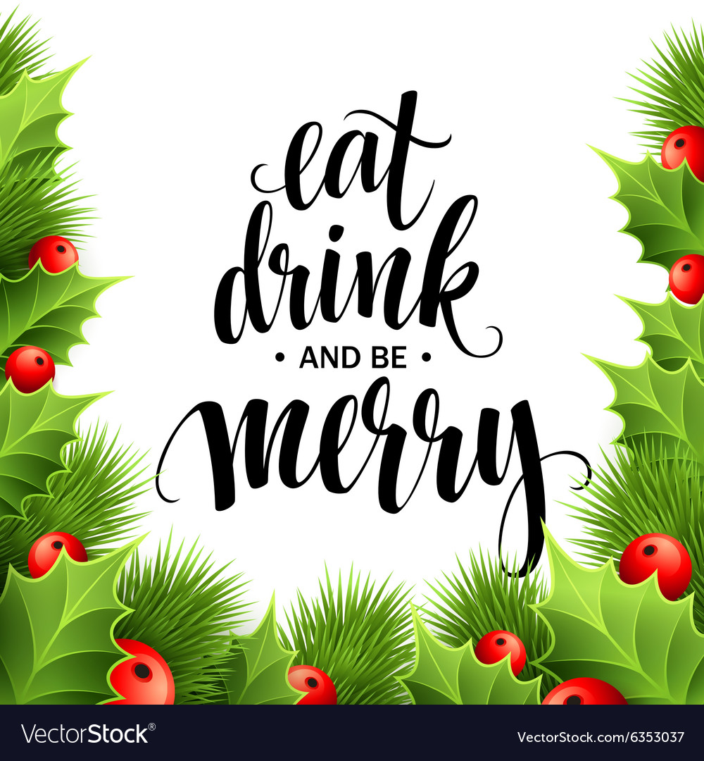 Poster lettering Eat drink and be merry.