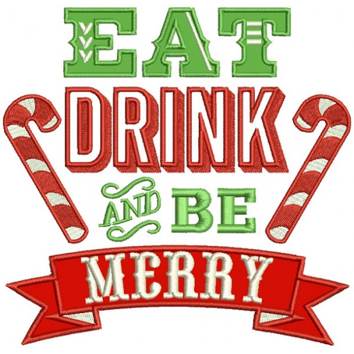Eat Drink And Be Merry Candy Canes Banner Christmas Applique Machine  Embroidery Design Digitized Pattern.