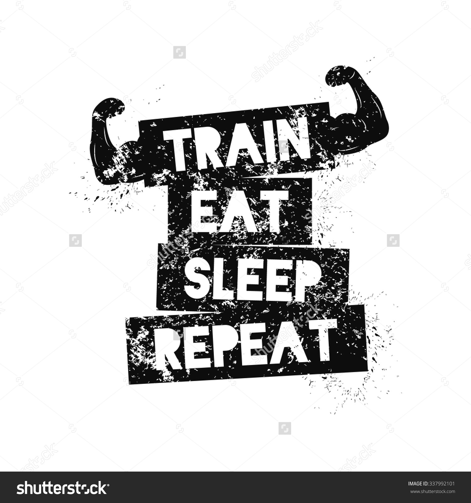 Train Eat Sleep Repeat Motivational Quote Stock Vector 337992101.