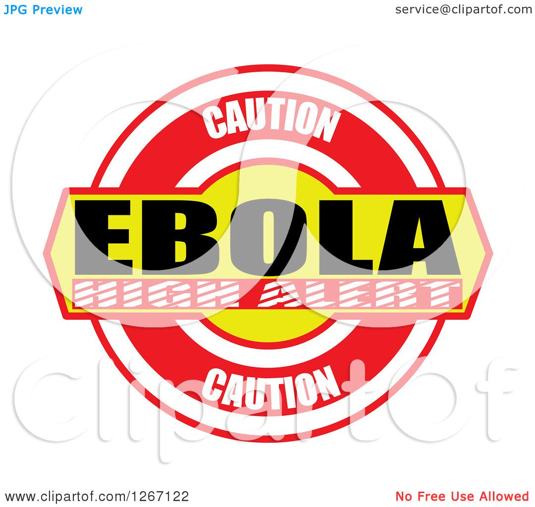 Clipart of a Caution Ebola High Alert Design.