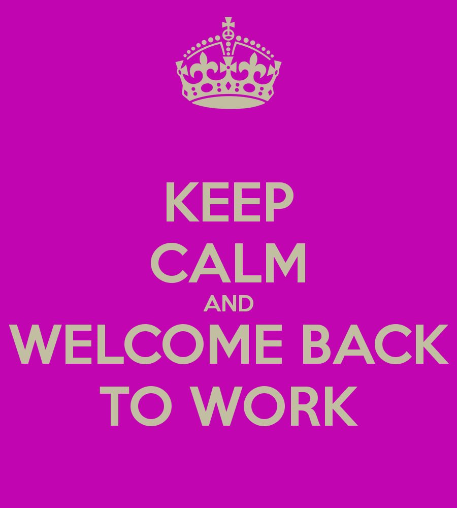 Welcome Back To Work Cards Welcome Back To Work Ecard Welcome Back.