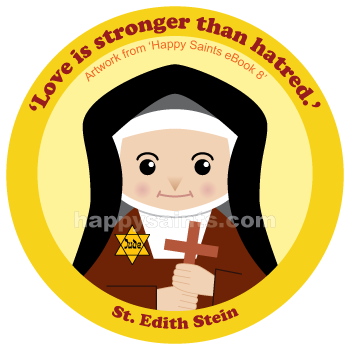 Happy Saints: St. Edith Stein.