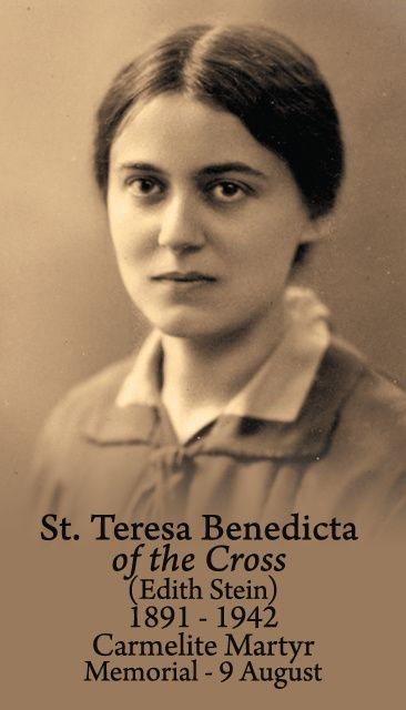 August 9th: Feast of St. Teresa Benedicta of the Cross (Edith.