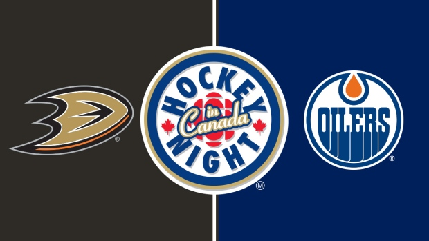 Hockey Night in Canada: Ducks vs. Oilers.