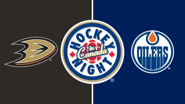 Hockey Night in Canada: Ducks vs. Oilers.
