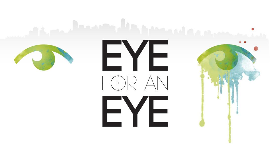 Eye For An Eye: a Short Film.