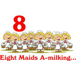 On the 8th day of Christmas my true love gave to me Eight Maids A milking  clipart. Royalty.