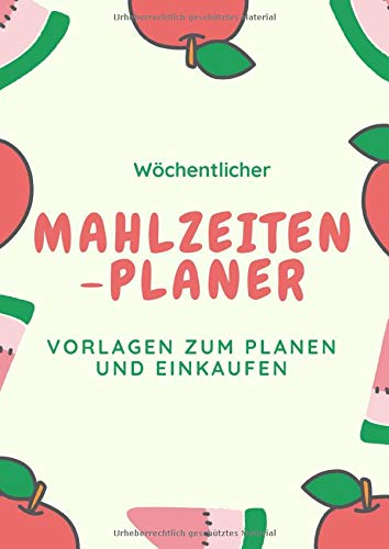 Wöchentlicher Mahlzeitenplaner Vorlagen zum Planen und.