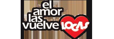 El Amor las Vuelve Locas.