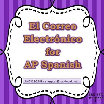El Correo Electrónico PowerPoint and Handouts for AP Spanish.