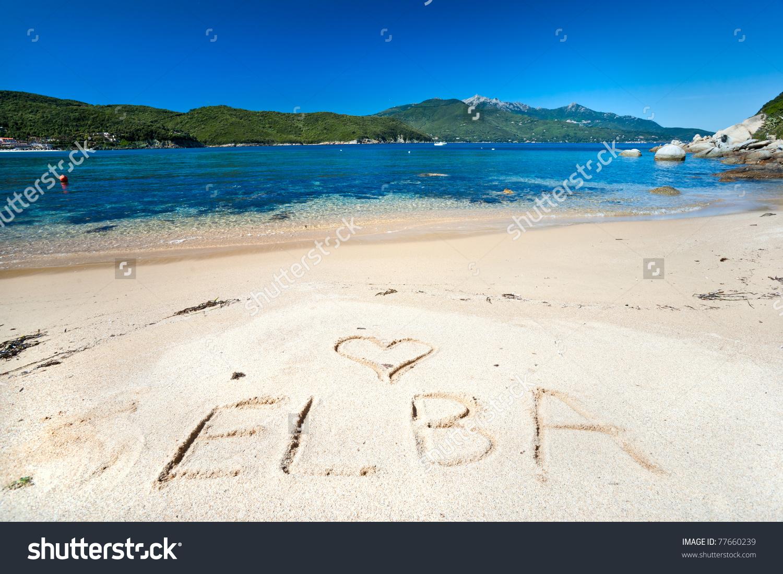 Love Elba Write On Forno Beach Stock Photo 77660239.