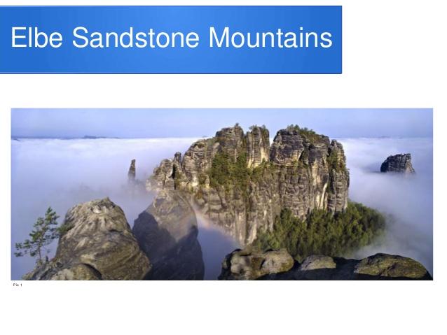 Elbe sandstone mountains powerpoint.