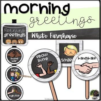 Morning Greeting & Afternoon Goodbye Choice Cards and Signs.
