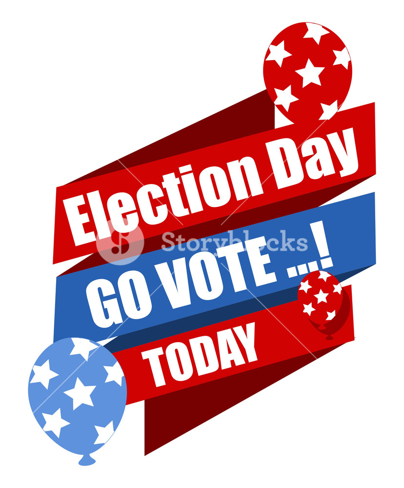 Election Day Go Vote Today Vector Illustration Royalty.