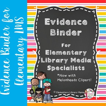 Danielson Evidence Binder for Elementary Media Specialists.