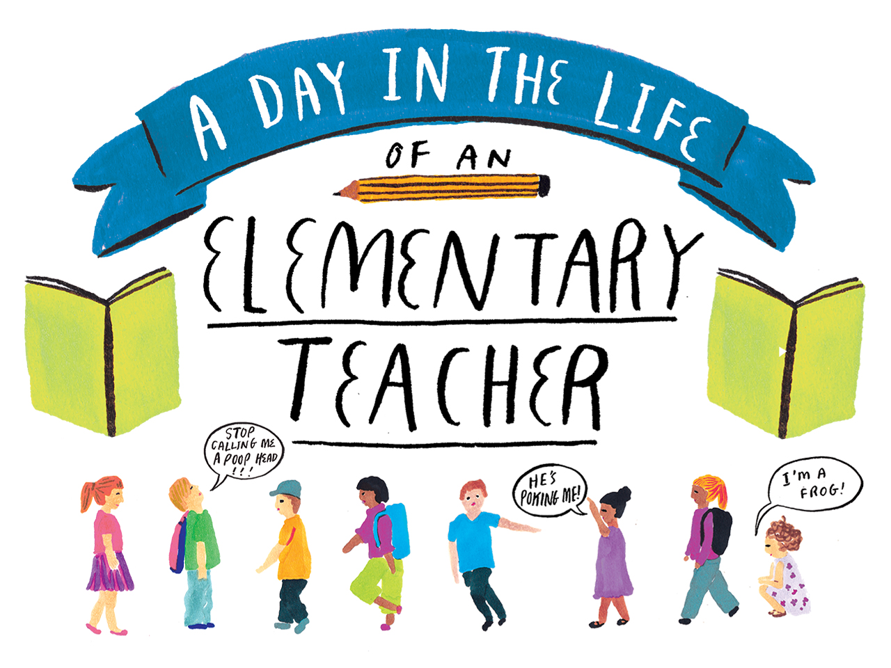 A day in the life of an elementary teacher.