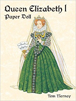Queen Elizabeth I Paper Doll (Paper Dolls): Amazon.de: Tom Tierney.