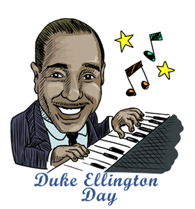 Duke Ellington Day: Calendar, History, facts, when is date, things.