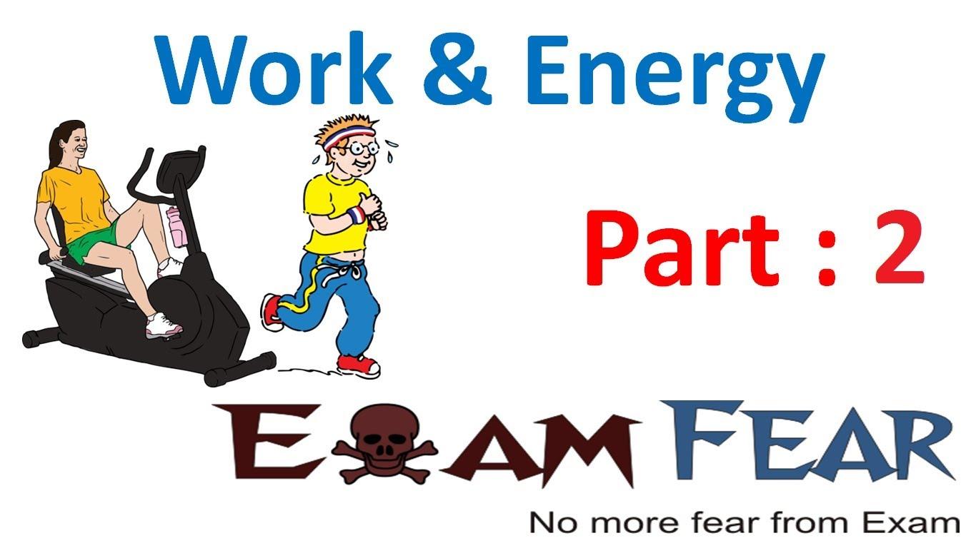 Physics Work & Energy part 2 (Kinetic Energy) CBSE class 9 IX.
