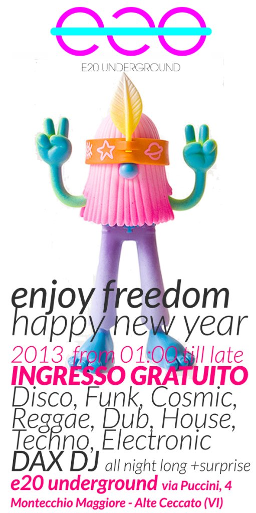 RA: Happy New Year Enjoy Freedom Dax DJ at e20 Underground, North.