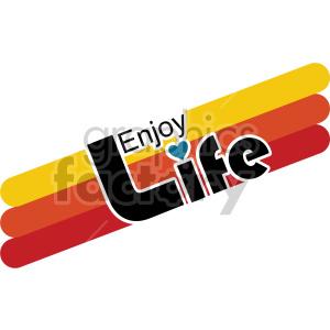 enjoy life clipart.