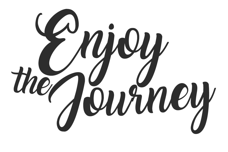 enjoy the journey text.