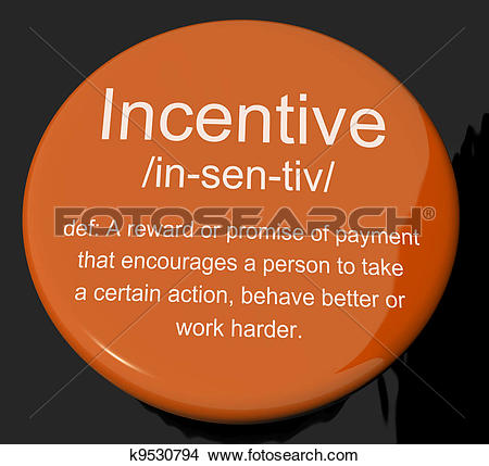 Drawings of Incentive Definition Button Shows Encouragement.