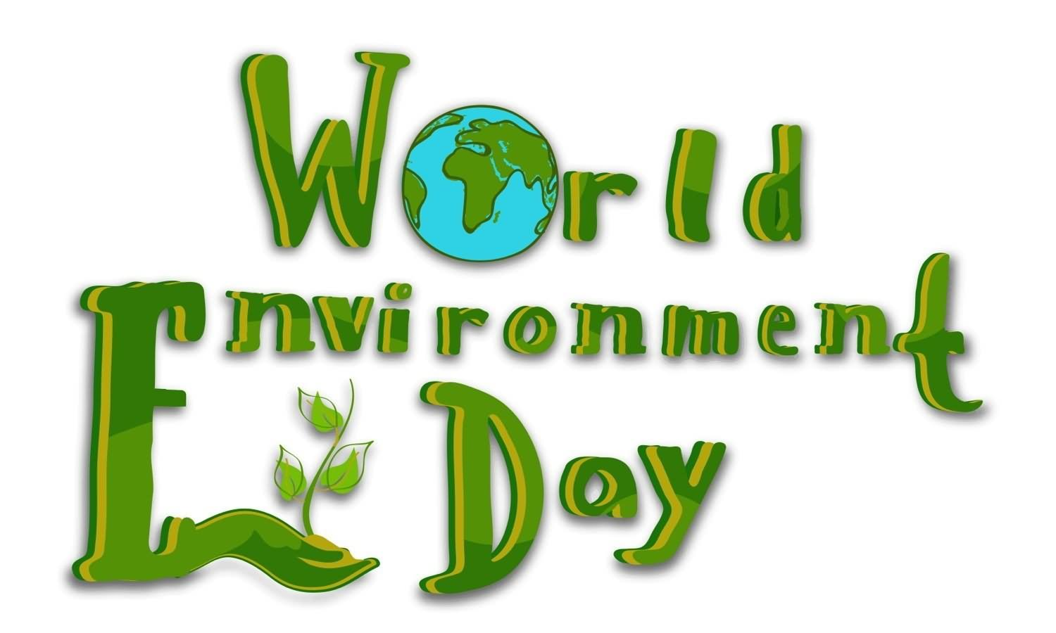 40 Best World Environment Day Wish Pictures And Photos.