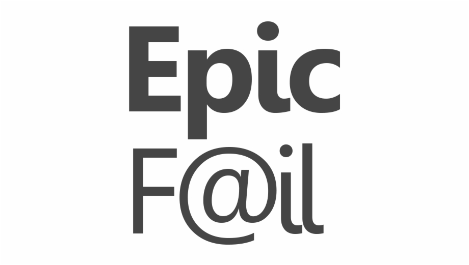Epic Fail Poster.