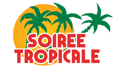 Soiree Tropicale.