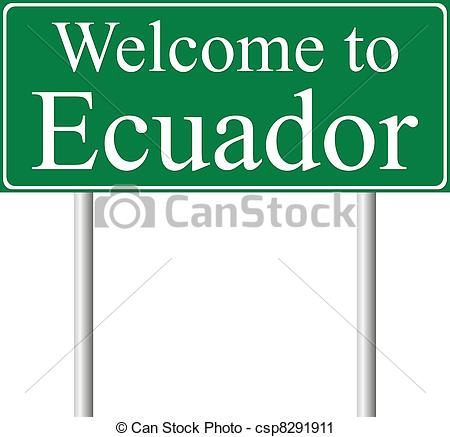 Vector Clip Art of Welcome to Ecuador, concept road sign isolated.