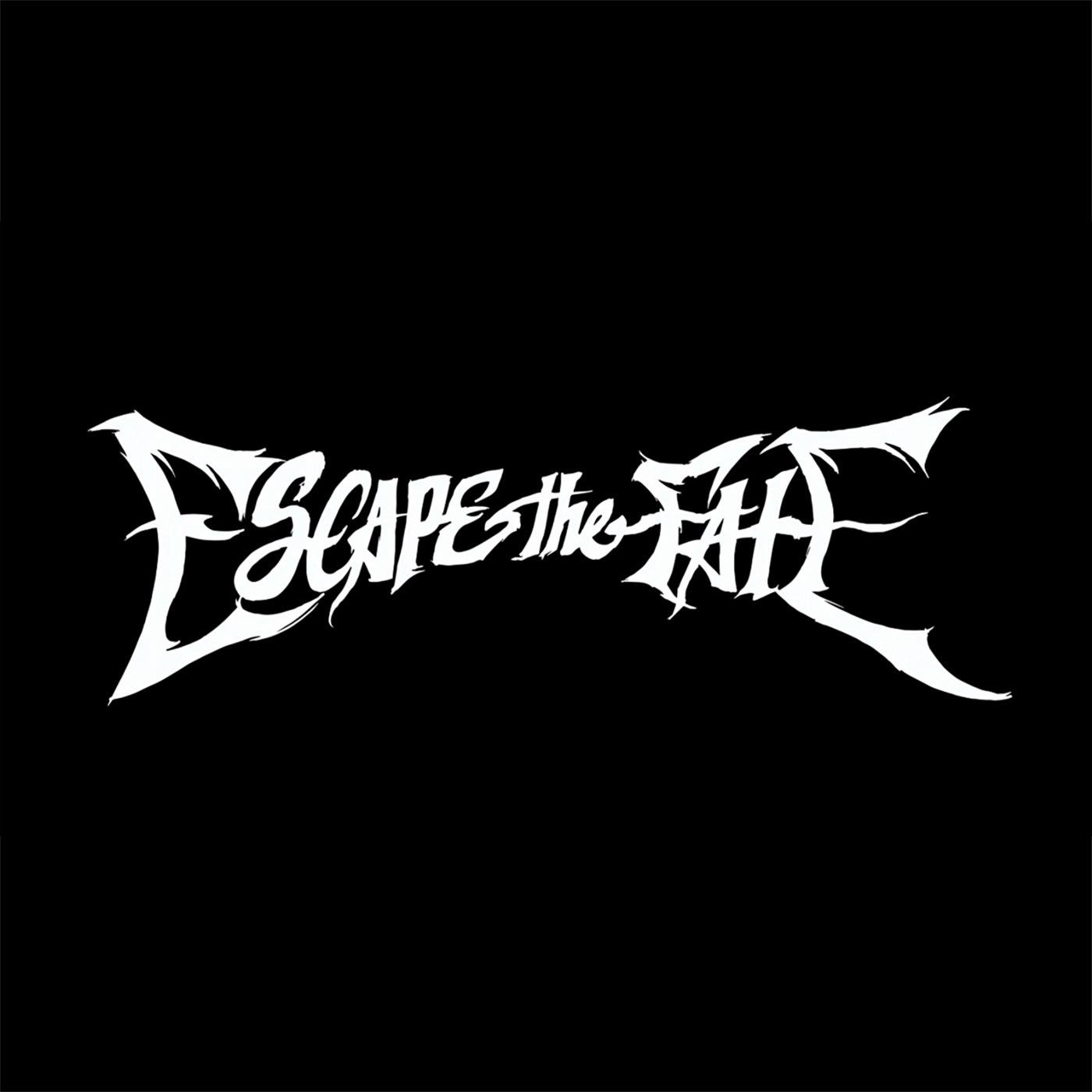Escape The Fate.