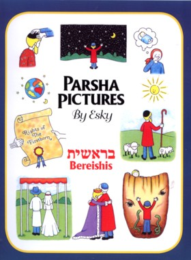 Parsha Pictures by Esky Cook.