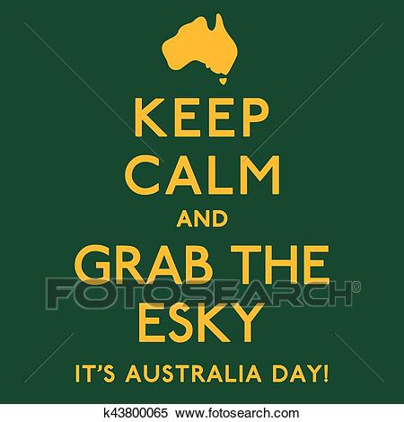 'Keep Calm and Grab the Esky' poster in vector format. Clipart.