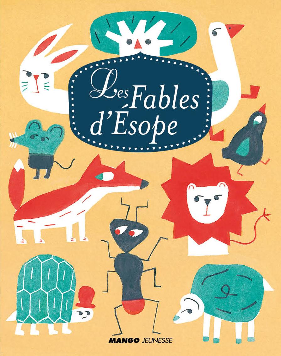Les Fables d'Ésope. Une sélection de dix des plus célèbres fables.