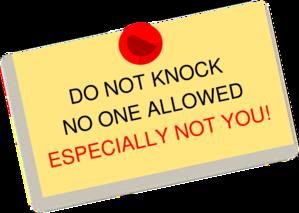Do Not Knock No One Allowed Especially Not You Thumbtack Note Clip.