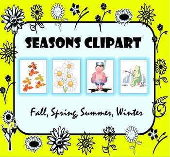 Seasons of the Year Clipart Images: Fall, Spring, Summer, Winter.
