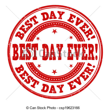 Best day ever Vector Clipart Illustrations. 257 Best day ever clip.