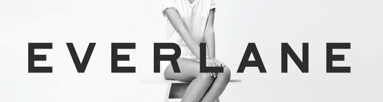 Everlane: Building a Business on Radical Transparency.